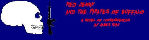 The New Novel: RED JENNY AND THE PIRATES OF BUFFALO